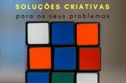 COMO USAR A CRIATIVIDADE PARA RESOLVER PROBLEMAS