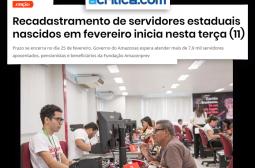 A Crítica – Recadastramento de servidores estaduais nascidos em fevereiro inicia nesta terça (11)